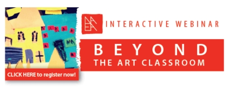 A[INTERACTIVE WEBINAR] Beyond the Art Classroom - May 24 | 7-8 pm ET copy